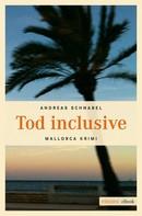 Andreas Schnabel: Tod inclusive ★★★★