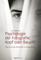 Sven Barnow: Psychologie der Fotografie: Kopf oder Bauch? ★★★★★