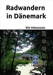 Radwandern in Dänemark – Route 5 (Østkystruten/Østersøruten)