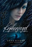 Anne Bishop: Krähenjagd ★★★★★