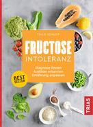Thilo Schleip: Fructose-Intoleranz ★★★★★