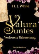 H.J. White: Valura Suntes Verlorene Erinnerung ★★★★★