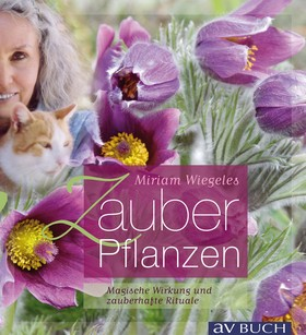 Miriam Wiegeles Zauberpflanzen