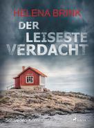 Helena Brink: Der leiseste Verdacht - Schweden-Krimi ★★★★