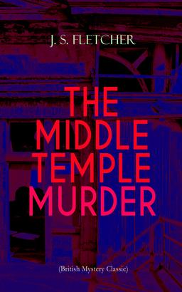 THE MIDDLE TEMPLE MURDER (British Mystery Classic)
