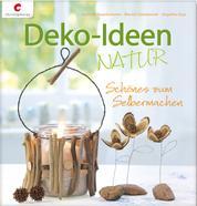 Deko-Ideen Natur - Schönes zum Selbermachen