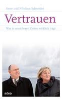 Anne Schneider: Vertrauen
