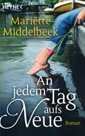 Mariette Middelbeek: An jedem Tag aufs Neue ★★★★