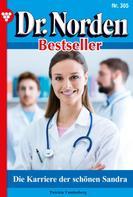Patricia Vandenberg: Dr. Norden Bestseller 305 – Arztroman ★★