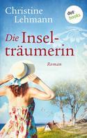 Christine Lehmann: Die Inselträumerin ★★★★