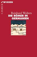 Reinhard Wolters: Die Römer in Germanien ★★★