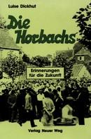 Luise Dickhut: Die Horbachs