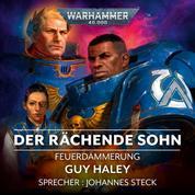 Warhammer 40.000: Feuerdämmerung 01 - Der Rächende Sohn