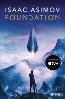 Isaac Asimov: Die Foundation-Trilogie ★★★★