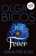 Olga Bicos: Fever - Eiskalter Kuss, Band 2 ★★★★
