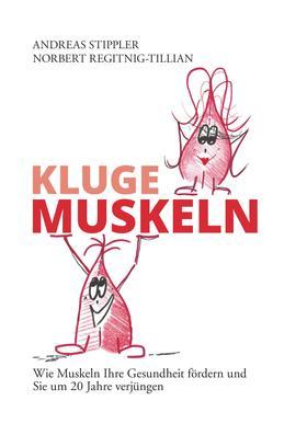 Kluge Muskeln