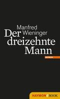 Manfred Wieninger: Der dreizehnte Mann ★★★