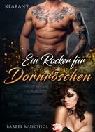 Bärbel Muschiol: Ein Rocker für Dornröschen ★★★★