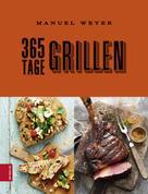 Manuel Weyer: 365 Tage Grillen ★★★★★