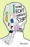 Ned Vizzini: Eine echt verrückte Story ★★★★★