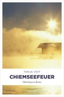 Tanja Voit: Chiemseefeuer ★★★★