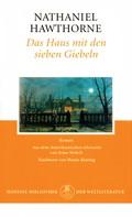 Nathaniel Hawthorne: Das Haus mit den sieben Giebeln