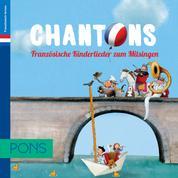 PONS Chantons Französisch - Kinderlieder zum Mitsingen