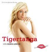 Tigertanga - Erotische Geschichten