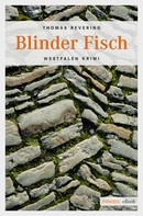 Thomas Revering: Blinder Fisch ★★★★