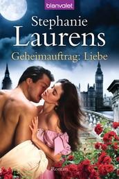 Geheimauftrag: Liebe - Roman