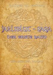Jarlsblut - Saga - Der erste Band