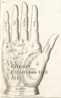 Cheiro: Palmistry for All