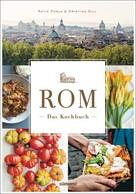 Katie Parla: Rom - Das Kochbuch ★★★★