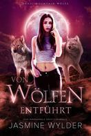 Jasmine Wylder: Von Wölfen entführt