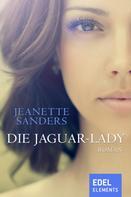Jeanette Sanders: Die Jaguar-Lady ★★★