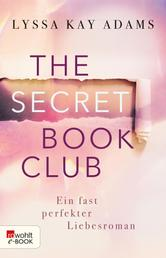 The Secret Book Club – Ein fast perfekter Liebesroman