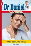 Marie Françoise: Dr. Daniel Classic 25 – Arztroman