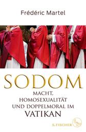 Sodom - Macht, Homosexualität und Doppelmoral im Vatikan