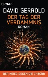 Der Tag der Verdammnis - Der Krieg gegen die Chtorr, Band 2 - Roman