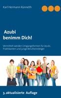 Karl Hermann Künneth: Azubi - Benimm Dich