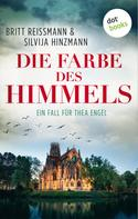 Britt Reissmann: Die Farbe des Himmels: Ein Fall für Thea Engel - Band 1 ★★★★