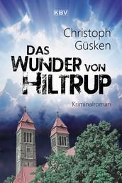 Das Wunder von Hiltrup - Kriminalroman