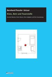 Kiste, Bett und Feuerstelle - Von den Räumen, ihrem Wesen, ihren Aufgaben und ihrer Ausstattung