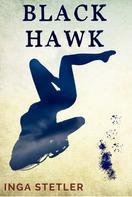 Inga Stetler: Blackhawk