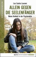Lea Saskia Laasner: Allein gegen die Seelenfänger ★★★★