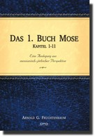 Arnold G. Fruchtenbaum: Das 1. Buch Mose, Kap. 1-11 ★★★★