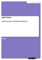 An Overview of Particle Physics