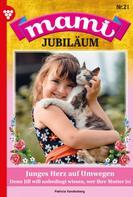 Patricia Vandenberg: Mami Jubiläum 21 – Familienroman