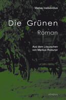 Marius Ivaskevicius: Die Grünen