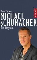 Karin Sturm: Michael Schumacher ★★★★